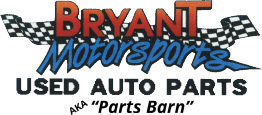 Bryant Motorsports Used Auto Parts